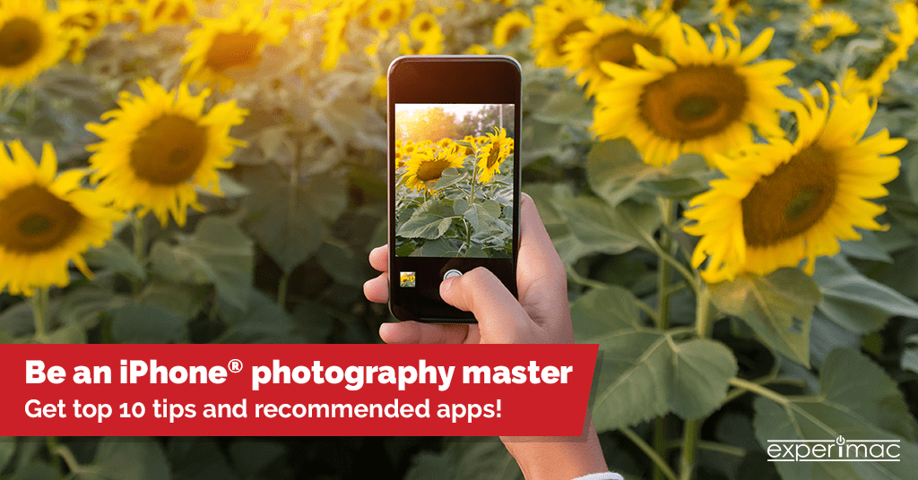 Master iPhone® Device Photography: Top 10 Tips, Apps and Filters