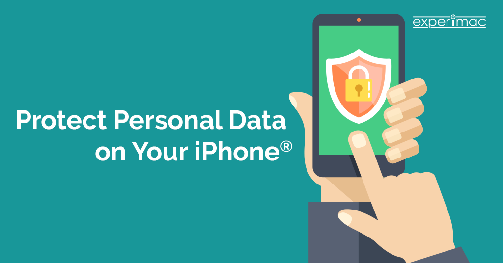 How to Protect Personal Data on Your iPhone® Device